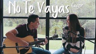 NO TE VAYAS   Camilo (Cover J&A)