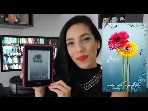 Resenha de Nunca Recebei Flores - Sandra Alves do Nascimento