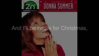 "Donna Summer - I'll Be Home for Christmas LYRICS - Remastered ""Christmas Spirit"" 1994/2005"