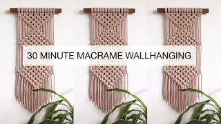 DIY : EASY MACRAME WALLHANGING FOR BEGINNERS | STEP BY STEP MACRAME TUTORIAL | 30 MINUTE WALLHANGING