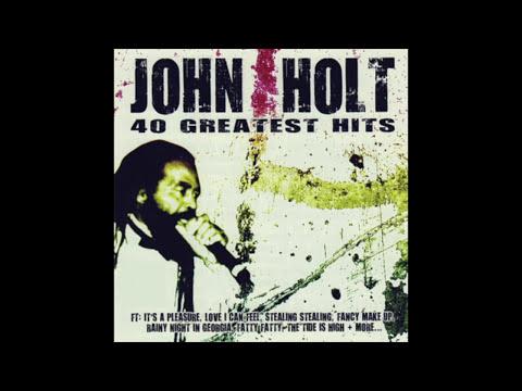 John Holt – 40 Greatest Hits (Full Album)