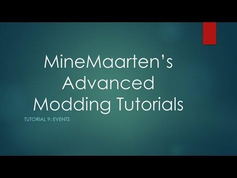 Advanced Modding Tutorials: Part 9, Events