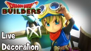 Dragon Quest Builders : LIVE DÉCORATION !