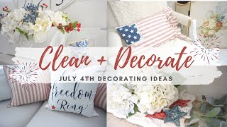 4th OF JULY 2020 DECORATING IDEAS | CLEAN + DECORATE WITH ME | MONICA ROSE