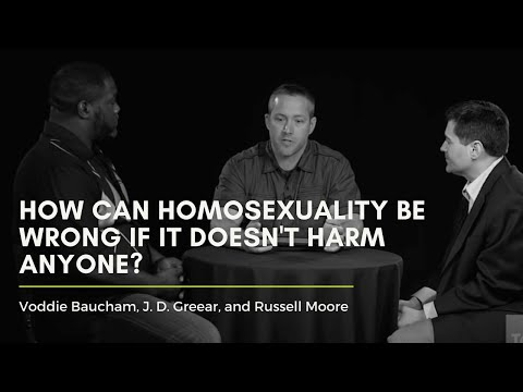 How Can Homosexuality Be Wrong If It Doesn't Harm Anyone?
