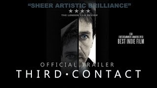 Third Contact Official Trailer HD  ~ SciFi Mystery Thriller