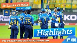3rd ODI Highlights | Sri Lanka vs India 2021
