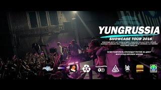 09.05   MOSCOW   YUNGRUSSIA TOUR EPISODE II: SPRINGBREAK