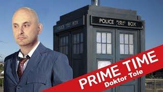 Doktor Tole   #149   Prime Time