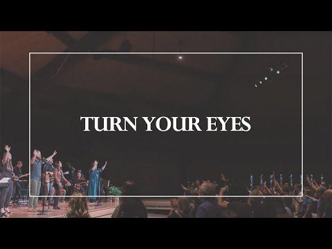 Turn Your Eyes