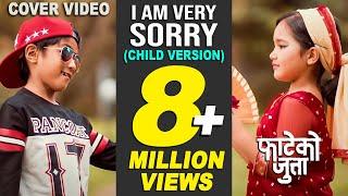 I Am Very Sorry | New Nepali Movie Fateko Jutta | Cover Video By ASquare Crew | Child Version
