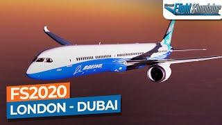 [Microsoft Flight Simulator 2020] Heathrow to Dubai - Boeing 787-10|Drawyah