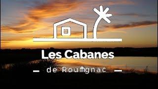 Kleine sfeerimpressie van Les Cabanes de Rouffignac.