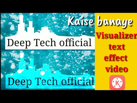 Download Visualizer Text Effect By Kinemaster Video 3GP Mp4 FLV HD