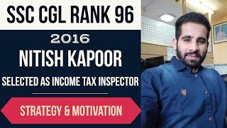 SSC CGL AIR 96 - Which mistakes to avoid in SSC CGL Exam? Nitish Kapoor - Income tax inspector