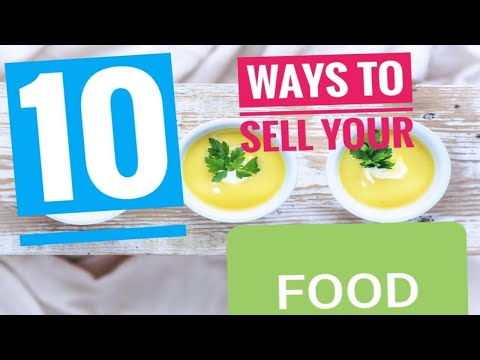 , title : 'Selling Food  [Starting a Food Business]  10 Ways | Profitable Small Business Ideas