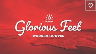 Glorious Feet - Warren Hunter - Sword Ministries