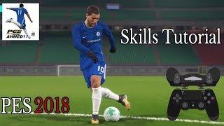 PES 2018 All Skills & Tricks Tutorial - بيس 18 كيفيه عمل المهارات