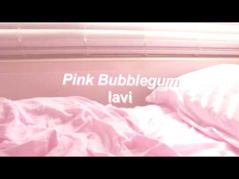Pink Bubblegum // lavi lyrics - roses バラ