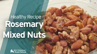 Rosemary Mixed Nuts Recipe