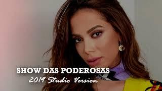 MUSICA PODEROSAS DAS ANITTA SHOW DE O BAIXAR MC