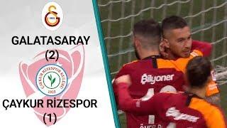 Galatasaray 2 - 1 Çaykur Rizespor MAÇ ÖZETİ (Ziraat Türkiye Kupası Son 16 Turu Rövanş Maçı)