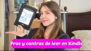 Kindle: Pros y Contras de leer en digital / Andrea Larrabe
