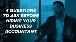 4 Questions to Ask While Hiring Your Accountant for your Business