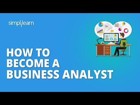 How To Become A Business Analyst In 2021 | Business Analyst Skills & Certifications | Simplilearn