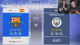 FIFA 19 NO RULES CU SPEEDY .ROGAMER - FC BARCELONA VS MANCHESTER CITY !!!