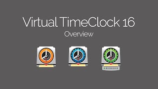 Virtual TimeClock 16 Overview