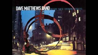 The Last Stop - Dave Matthews Band