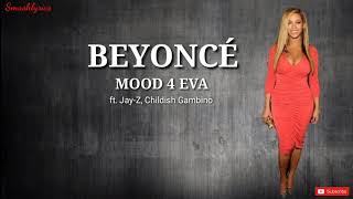 MOOD 4 EVA   Beyoncé Ft. Jay Z, Childish Gambino (lyric Video)