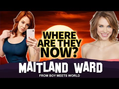 Maitland Ward | Where Are They Now? | Boy Meets World Star Gone Wild