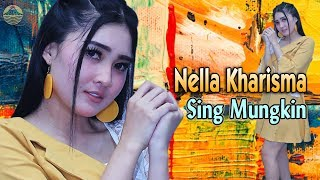 Nella Kharisma - SING MUNGKIN   |   Official Video