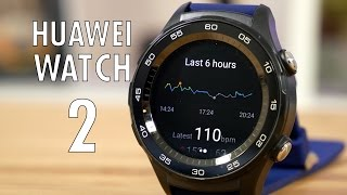 Huawei Watch 2 Review: Not what we were expecting...