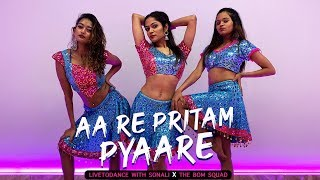 Aa Re Pritam Pyaare - Rowdy Rathore   Dance Cover   LiveToDance with Sonali Ft. The BOM Squad