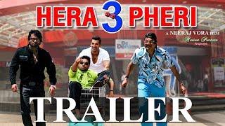 Hera Pheri 3 Official Trailer | Eros International | Paresh Rawal | Suniel Shetty | John Abraham |