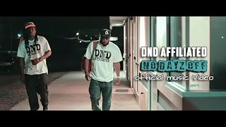 DND Affiliated - No Dayz Off | Shot by @GrayscalePics