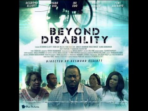 Beyond Disability Official Trailer | Iyabo Ojo | Desmond Elliot