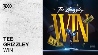 Tee Grizzley   Win | 300 Ent (Official Audio)
