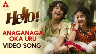 Anaganaga Oka Uru Video Song || Hello Video Songs || Akhil Akkineni, Kalyani Priyadarshan