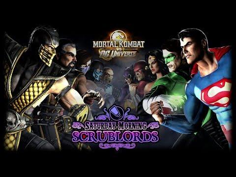 Saturday Morning Scrublords - Mortal Kombat vs. DC Universe