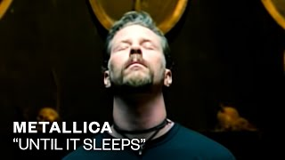 Металлика (Metallica) - Until It Sleeps