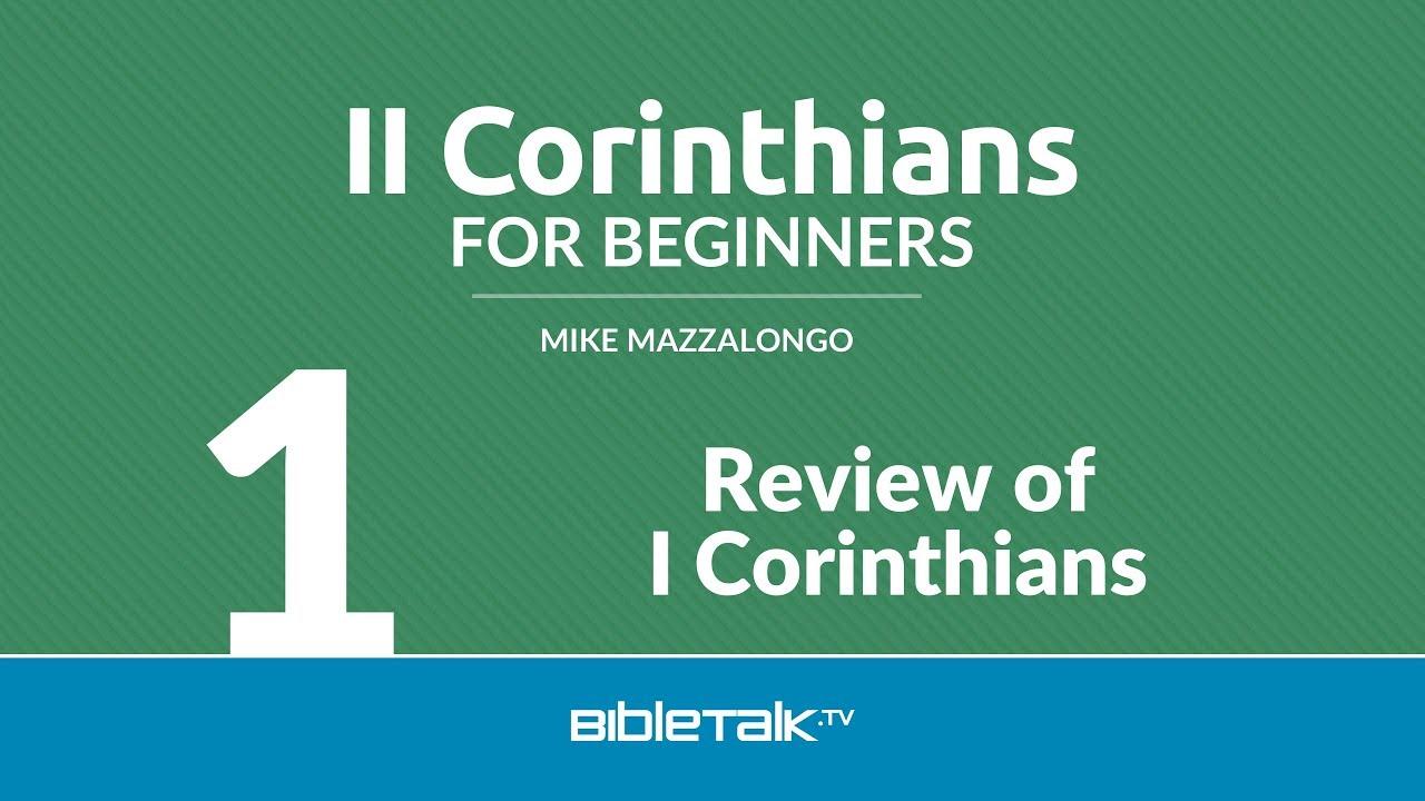 1. Review of I Corinthians
