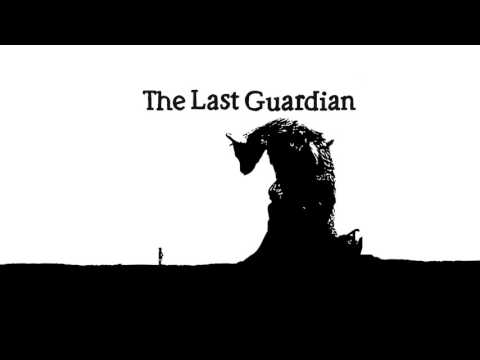 Trailer Music The Last Guardian (Theme Song) - Soundtrack The Last Guardian