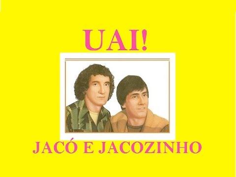 Uai - Jacó e Jacozinho