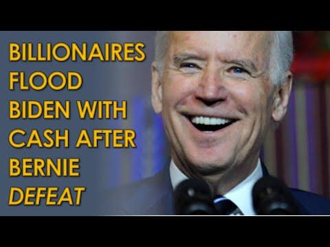 Billionaires FLOOD Joe Biden with Donations After Bernie Sanders Defeat