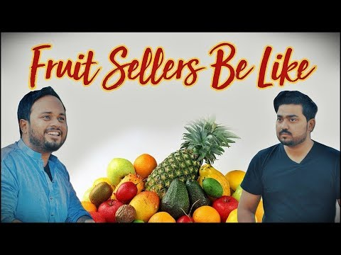 Fruit Sellers Be Like | The Idiotz | Comedy Video