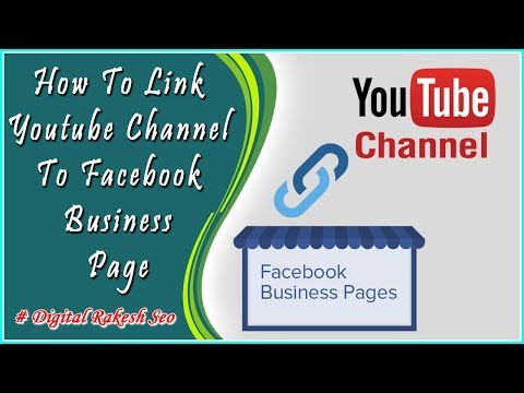 How To Link Youtube Channel To Facebook Business Page 2018